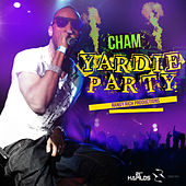 Yardie Party - Single by Cham