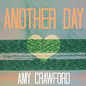 Play & Download Another Day by Amy Crawford | Napster