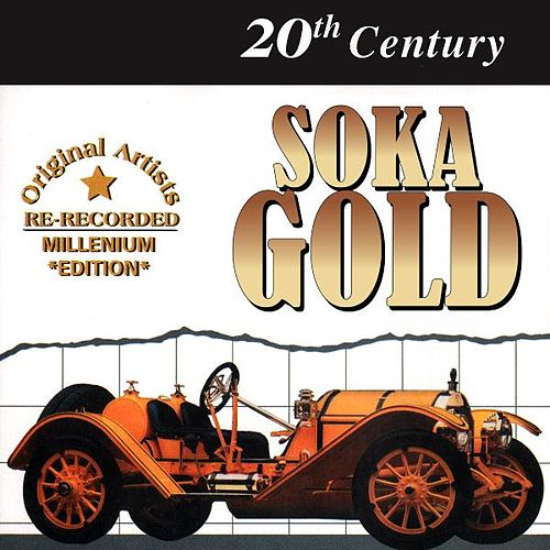 Play & Download 20th Century Soka Gold by Various Artists | Napster