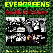 Play & Download Evergreens - Glenn Miller & His Orchestra by Glenn Miller | Napster
