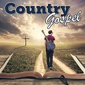 Play & Download Country Gospel by Various Artists | Napster