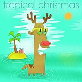 Tropical Christmas by Various Artists
