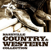 Play & Download Nashville Country & Western Collection by Various Artists | Napster