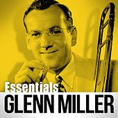 Play & Download Essentials by Glenn Miller | Napster