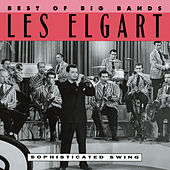 Best Of The Big Bands: Sophisticated Swing by Les & Larry Elgart Orchestra
