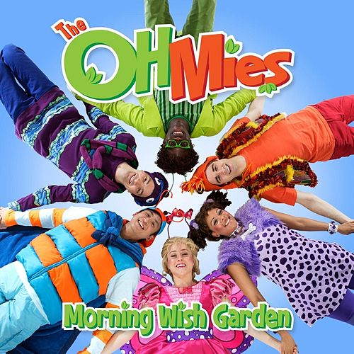 Play & Download Morning Wish Garden by The Ohmies | Napster
