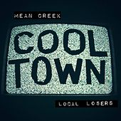 Cool Town - Single by Mean Creek