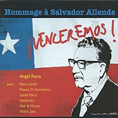 Play & Download ¡Venceremos! - Hommage à Salvador Allende by Various Artists | Napster