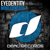 Play & Download Mind Control by Eyedentity | Napster