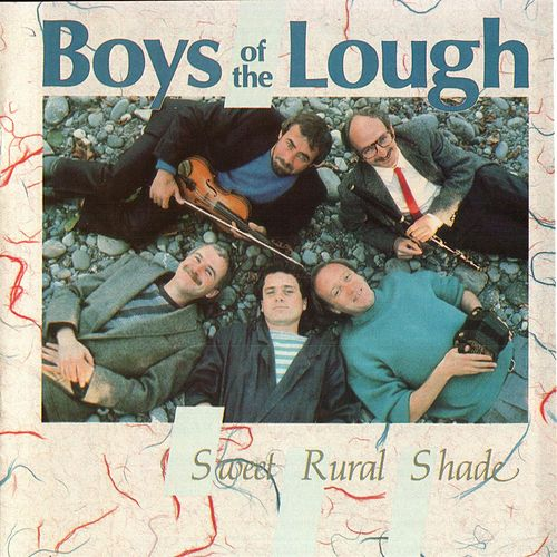 Play & Download Sweet Rural Shade by Boys of the Lough | Napster