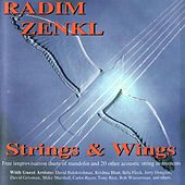 Strings & Wings by Radim Zenkl