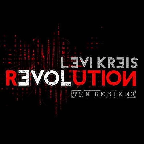 Play & Download Love Revolution: The Remixes by Levi Kreis | Napster