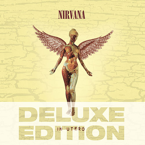 In Utero: Deluxe Edition by Nirvana
