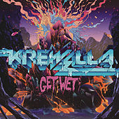 Play & Download Get Wet by Krewella | Napster