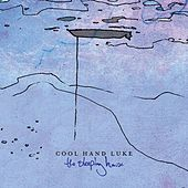 Play & Download The Sleeping House by Cool Hand Luke | Napster