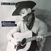 Play & Download Battle Mountain by Black Bear | Napster