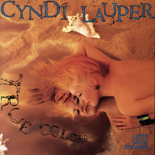 Play & Download True Colors by Cyndi Lauper | Napster