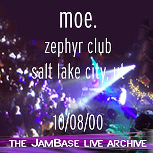 Play & Download 10-08-00 - Zephyr Club - Salt Lake City, UT by moe. | Napster