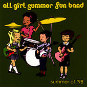 Play & Download Summer Of '98 by All-Girl Summer Fun Band | Napster