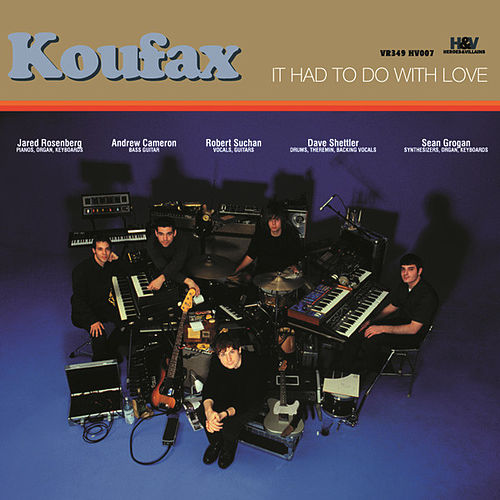 Play & Download It Had To Do With Love by Koufax | Napster