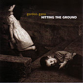 Hitting The Ground by Gordon Gano
