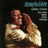 Play & Download Addis Ababa by Alemayehu Eshete | Napster