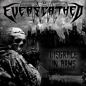 Disgrace in Arms by The Everscathed