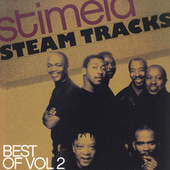 Play & Download Steam Tracks - Best of, Vol. 2 by Stimela | Napster