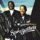 Play & Download Isithothobala by The Soul Brothers | Napster