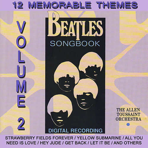 Beatles Songbook Vol.2 by Allen Toussaint