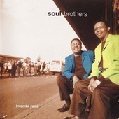 Play & Download Intombi Yami by The Soul Brothers | Napster