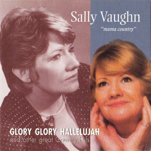 Play & Download Glory Glory Hallelujah by Sally Vaughn | Napster