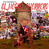Play & Download El Negro Guerrero by Wise Intelligent | Napster
