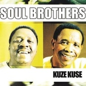 Play & Download Kuze Kuze by The Soul Brothers | Napster