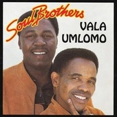 Play & Download Vala Umlomo by The Soul Brothers | Napster