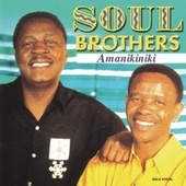Play & Download Amanikiniki by The Soul Brothers | Napster