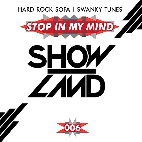 Play & Download Stop In My Mind by Hard Rock Sofa | Napster