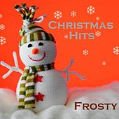Play & Download Merry Christmas - Christmas Hits - Frosty the Snowman by Christmas Hits | Napster