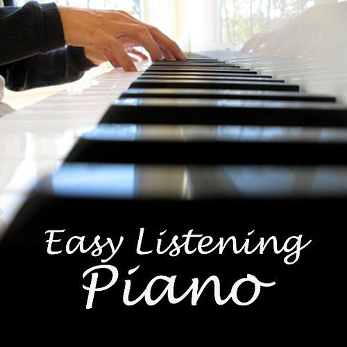 Play & Download Easy Listening Piano by Easy Listening Piano | Napster