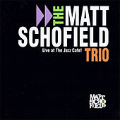 Play & Download Live at the Jazz Cafe by Matt Schofield | Napster