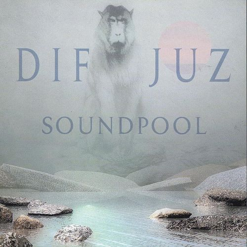 Play & Download SoundPool by Dif Juz | Napster