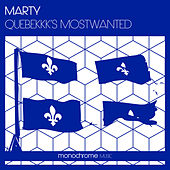 Play & Download Quebekk's Most Wanted by MARTY | Napster