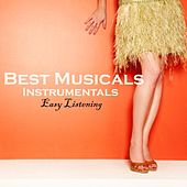 Best Musicals - Instrumentals - Easy Listening Music by Easy Listening Music