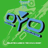 OYO, Vol. 14 (Selected by Teka B & DJ Ghost) by Various Artists