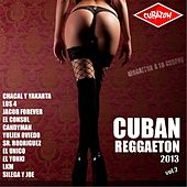 Cubaton: Cuban Reggaeton 2013 Vol.2 by Various Artists
