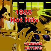 Play & Download 1955 Hot Hits by Various Artists | Napster