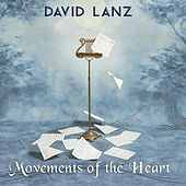 Play & Download Movements Of The Heart by David Lanz | Napster