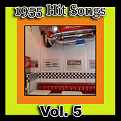 Play & Download 1955 Hit Songs, Vol. 5 by Various Artists | Napster