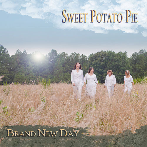 Play & Download Brand New Day by Sweet Potato Pie | Napster