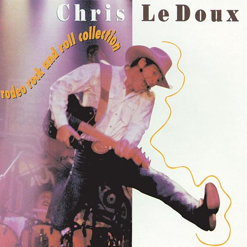 Rodeo Rock And Roll Collection by Chris LeDoux